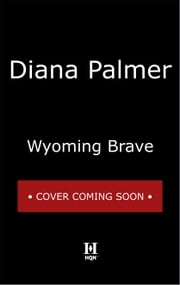Wyoming Brave ebook by Diana Palmer