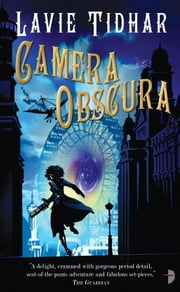 Camera Obscura ebook by Lavie Tidhar
