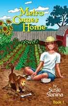 Metro Comes Home - Metro The Little Dog, #1 ebook by Susie Slanina
