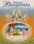 Srimad Bhagavata – Vol 4 ebook by Swami Tapasyananda