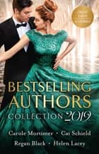 Bestselling Authors Collection 2019/The Redemption of Darius Sterne/A Merger by Marriage/Safe in His Sight/Once Upon a Bride eBook by Carole Mortimer, Cat Schield, Helen Lacey,...