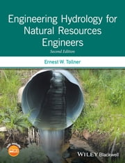 Engineering Hydrology for Natural Resources Engineers ebook by Ernest W. Tollner