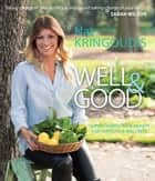Well & Good - Supercharge your health for fertility & wellness ebook by Nat Kringoudis