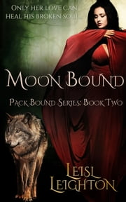 Moon Bound ebook by Leisl Leighton