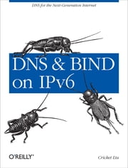 DNS and BIND on IPv6 ebook by Cricket Liu