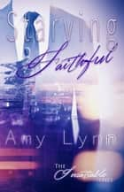 Starving Faithful ebook by Amy Lynn