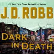 Dark in Death livre audio by J. D. Robb