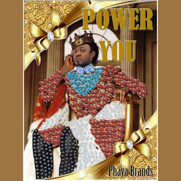 Power You - Body, Mind, Spirit and Soul Food audiobook by PHAYA BRANDS,PHAYA BRANDS,PHAYA BRANDS