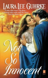 Not So Innocent ebook by Laura Lee Guhrke