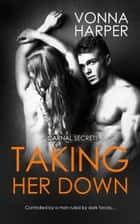 Taking Her Down ebook by