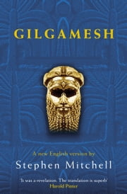 Gilgamesh ebook by Stephen Mitchell