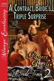 A Contract Bride's Triple Surprise ebook by Reece Butler