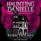The Ghost of Valentine Past audiobook by Bobbi Holmes, Anna J. McIntyre