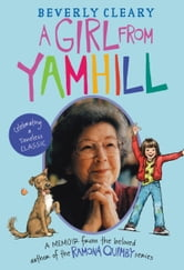 A Girl from Yamhill - A Memoir ebook by Beverly Cleary