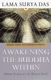 Awakening The Buddha Within ebook by Surya Das