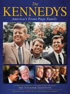 The Kennedys ebook by The Poynter Institute