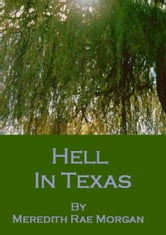 Hell In Texas ebook by Meredith Rae Morgan