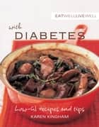 Eat Well Live Well with Diabetes ebook by Karen Kingham,Murdoch Books Test Kitchen