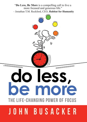 Do Less, Be More ebook by John Busacker