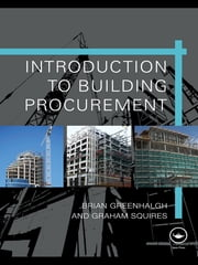 Introduction to Building Procurement ebook by Brian Greenhalgh,Graham Squires