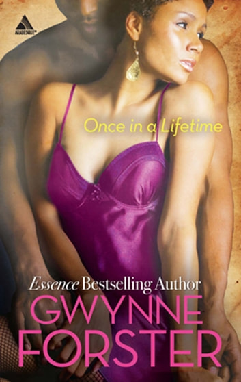Once in a Lifetime (Mills & Boon Kimani Arabesque) (The Harringtons, Book 1) ebook by Gwynne Forster