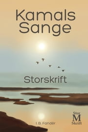 Kamals Sange - Storskrift ebook by I. B. Fandèr, Natalie Key Oberg, Erik Istrup