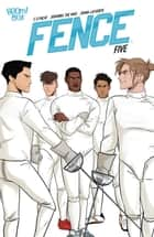 Fence #5 ebook by C.S. Pacat, Johanna the Mad, Joana Lafuente