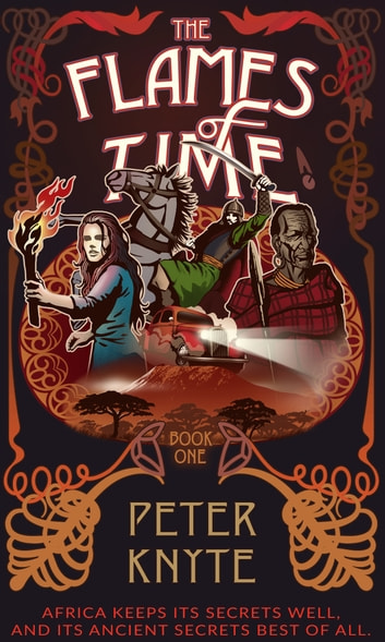 The Flames of Time ebook by Peter Knyte