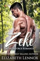 Zeke ebook by Elizabeth Lennox