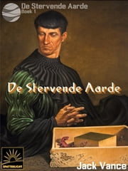 De Stervende Aarde ebook by Jack Vance