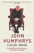 Lost For Words ebook by John Humphrys