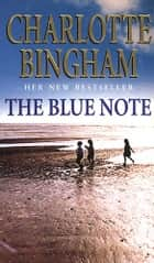 The Blue Note ebook by Charlotte Bingham