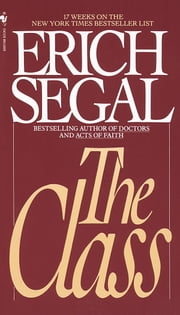The Class ebook by Erich Segal