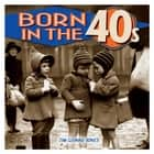 Born in the 40s ebook by Tim Glynne-Jones