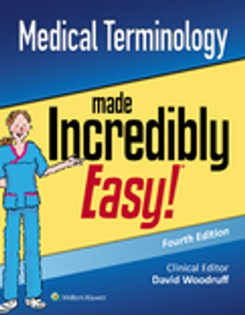 Medical Terminology Made Incredibly Easy! eBook by Lippincott ...