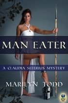 Man Eater ebook by Marilyn Todd