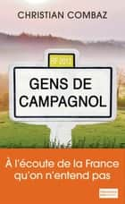 Gens de Campagnol ebook by Christian Combaz