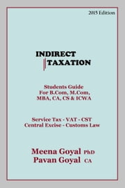 Indirect Taxation ebook by Pavan Goyal,Meena Goyal