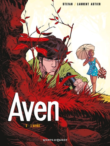Aven - Tome 02 - L'affût ebook by Stefan,Laurent Astier