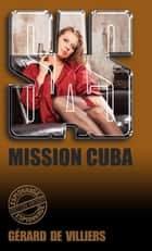 SAS 159 Mission Cuba ebook by Gérard de Villiers