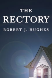 The Rectory ebook by Robert Hughes