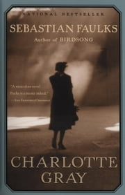Charlotte Gray ebook by Sebastian Faulks
