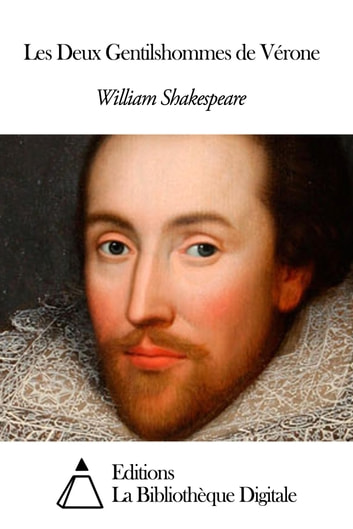 Les Deux Gentilshommes de Vérone ebook by William Shakespeare