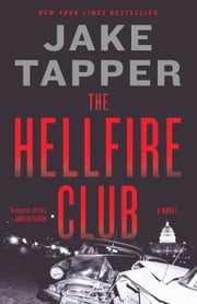The Hellfire Club 電子書 by Jake Tapper