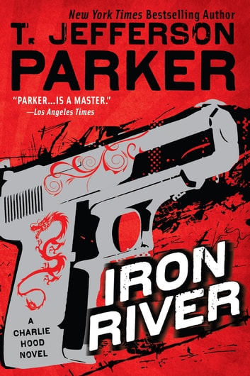 Iron River ebook by T. Jefferson Parker
