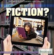 What Is Fiction? ebook by Greg Roza,Heather Moore Niver