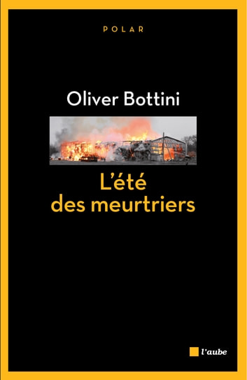 L'été des meurtriers ebook by Oliver BOTTINI