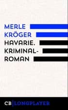 Havarie. Kriminalroman ebook by Merle Kröger