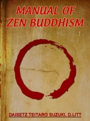 Manual Of Zen Buddhism ebook by T. W. Rhys Davids