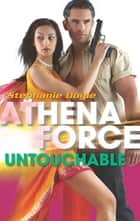 Untouchable (Mills & Boon Silhouette) ebook by Stephanie Doyle